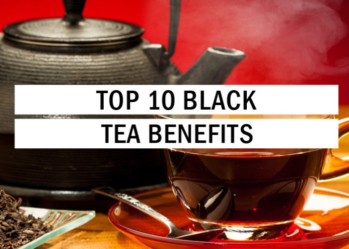 Top 10 Black Tea Benefits