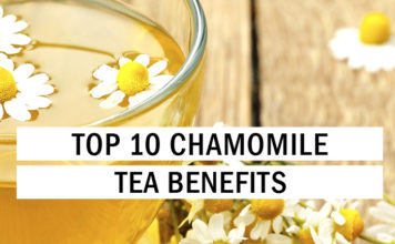 Top 10 Chamomile Tea Benefits