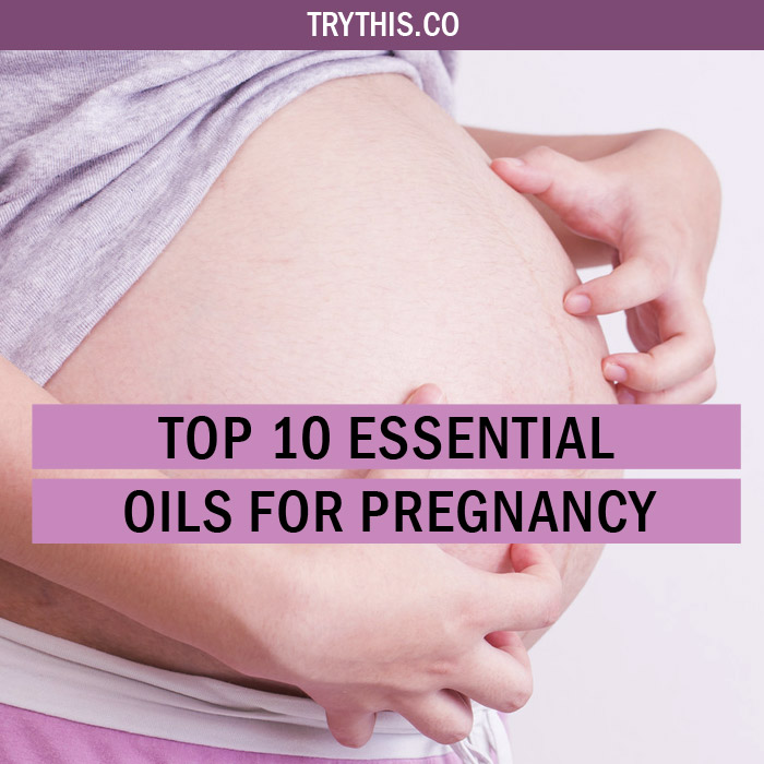 Top 10 Essential Oils for Pregnancy