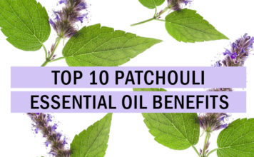 Top 10 Patchouli Oil Benefits