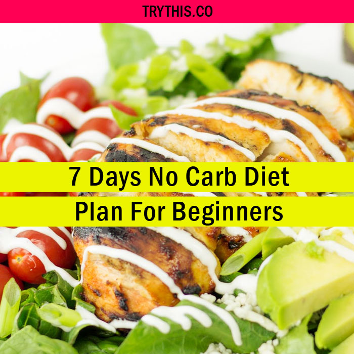 7 Days No Carb Diet Plan For Beginners