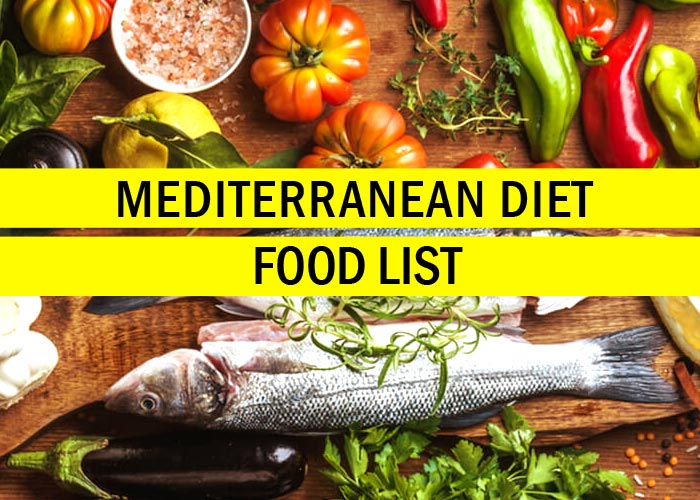 Mediterranean Diet Plan Food List