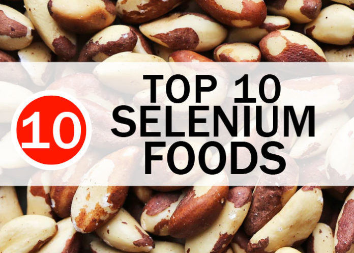 Selenium Deficiency? Top 10 Selenium Foods You Have to Try Before Supplements