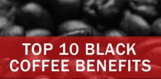 Top 10 Black Coffee Benefits