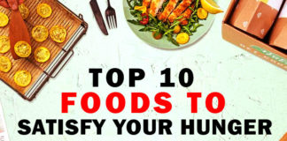 Top 10 Foods to Satisfy Your Hunger