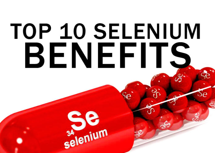 Top 10 Selenium Benefits