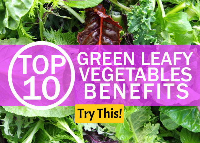 Top 10 Green Leafy Vegetables Benefits