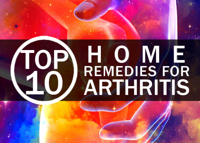Top 10 Home Remedies for Arthritis
