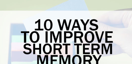 Short Term Memory Loss? 10 Ways to Improve Short Term Memory