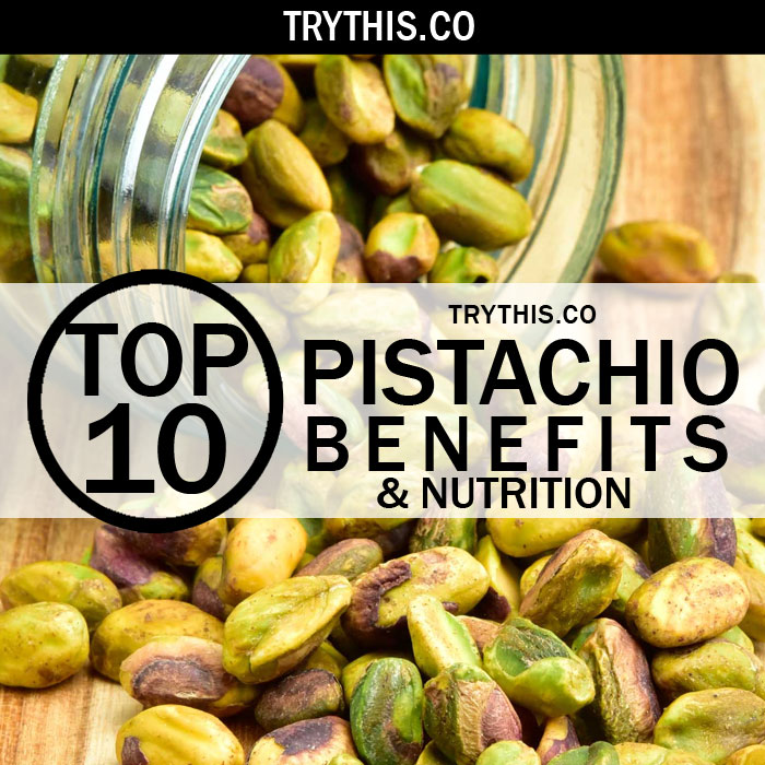 Top 10 Pistachio Benefits & Nutrition