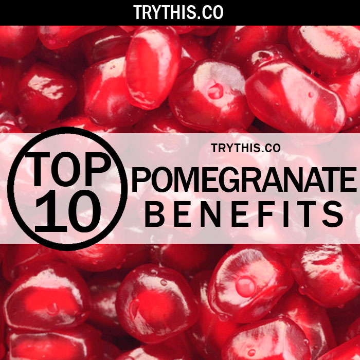Top 10 Pomegranate Benefits