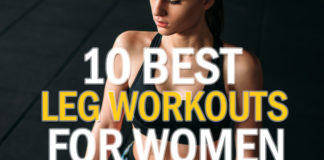10 Best Leg Workouts For Women