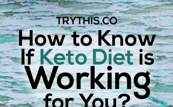 How to Know If Keto Diet is Working for You?