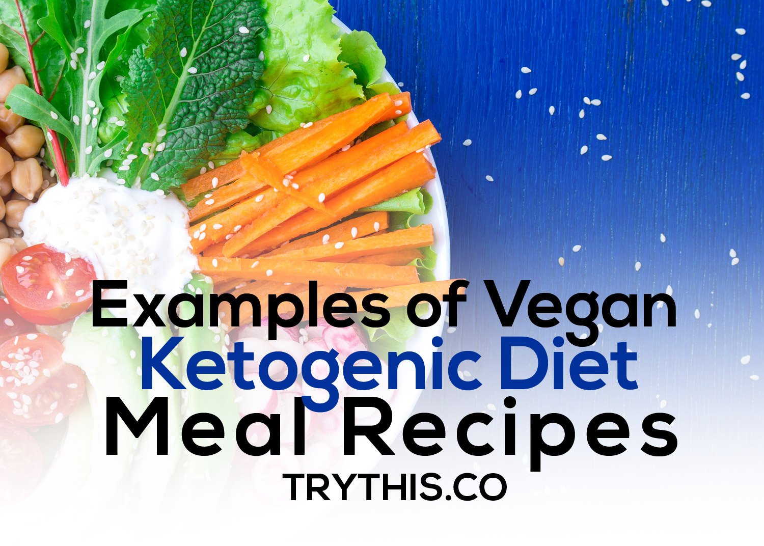 Examples of Vegan Ketogenic Diet Meal Recipes
