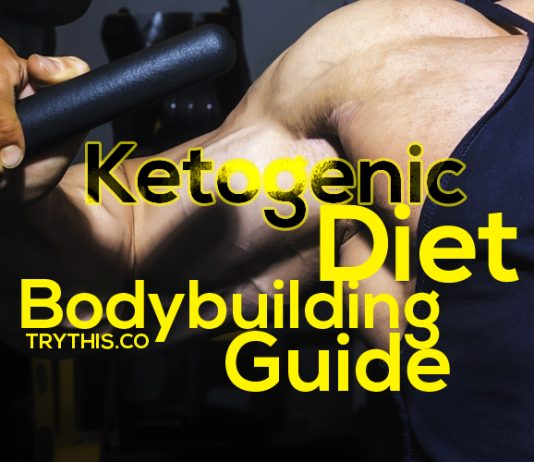 Ketogenic Diet Bodybuilding Guide